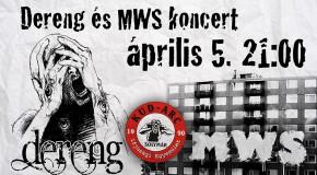 Dereng- és MWS-koncert