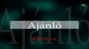 Műsorajánló 2014. június 4-11.
