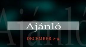 Műsoraink december 2-9.