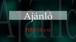 Műsoraink február 5. és 12. között