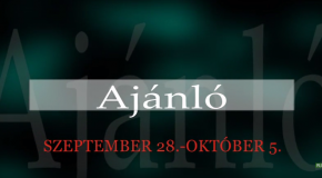 Műsoraink szeptember 28 – október 5.