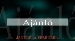 Műsoraink január 31 – február 7.
