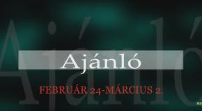 Műsoraink február 24 – március 2.