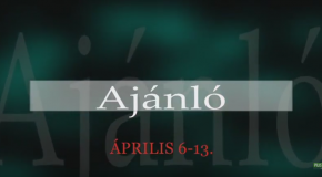 Műsoraink április 6-13.