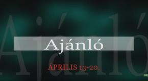Műsoraink április 13-20.