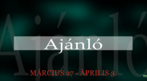 Műsoraink március 27 – április 3.