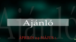 Műsoraink április 24 – május 1.
