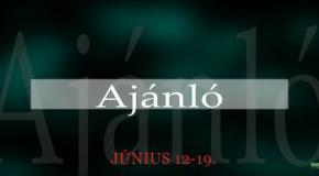 Műsoraink június 12 – 19.