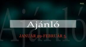 Műsorajánló 2014. január 29 – február 5.