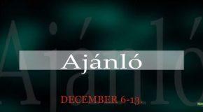 Műsoraink december 6-13.