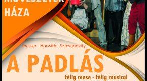 A Padlás című musical Pilisvörösváron
