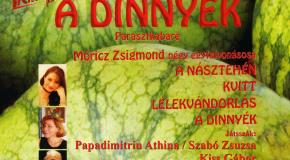 A dinnyék – parasztkabaré Vörösváron