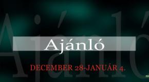 Műsoraink December 28 – Január 4.