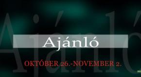 Műsoraink október 26. – november 2.