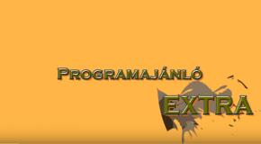 Programajánló extra