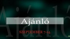 Műsoraink szeptember 7-14.